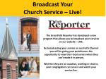 Broadcast Your Church Service – Live!