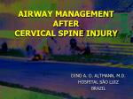 AIRWAY MANAGEMENT AFTER CERVICAL SPINE INJURY