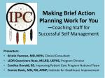 Making Brief Action Planning Work for You — Coaching Staff for Successful Self Management