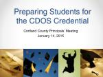 Preparing Students for the CDOS Credential