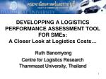 DEVELOPPING A LOGISTICS PERFORMANCE ASSESSMENT TOOL FOR  SMEs :  A Closer Look at Logistics Costs…