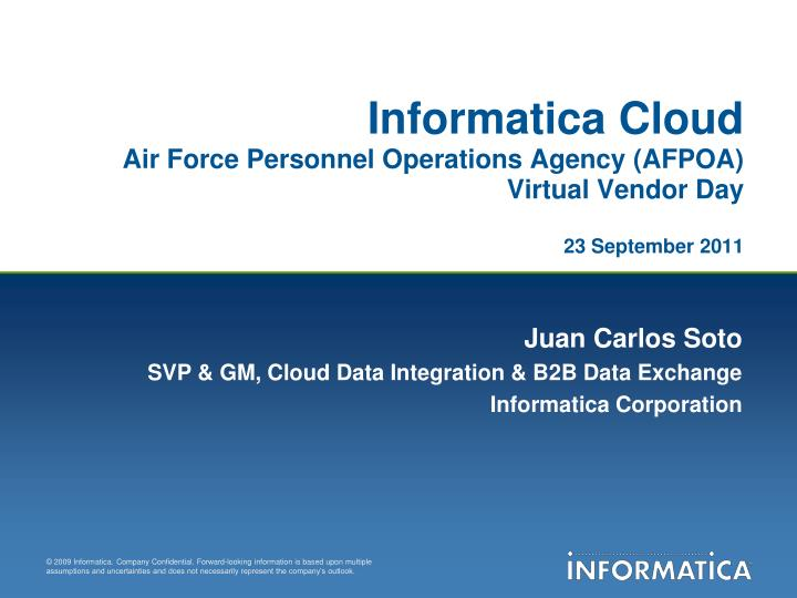 informatica cloud air force personnel operations agency afpoa virtual vendor day 23 september 2011 n.