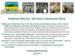Celebrate With Us!  100 Years of Extension Work
