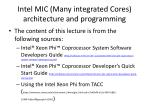 Intel MIC (Many integrated Cores) architecture and programming