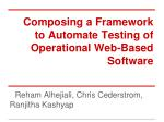 Composing a Framework to Automate Testing of Operational Web-Based Software
