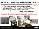 "What is: ""Assistive Technology"" or AT?"