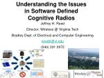 Understanding the Issues in Software Defined Cognitive Radios