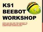 KS1  Beebot  Workshop
