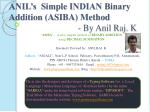 ANIL's Simple INDIAN Binary Addition (ASIBA) Method - By Anil Raj. K