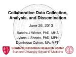 Collaborative  Data Collection, Analysis, and  Dissemination