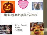 Holidays in Popular Culture