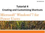 Tutorial 4 Creating and Customizing Shortcuts