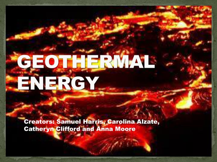 geothermal energy n.