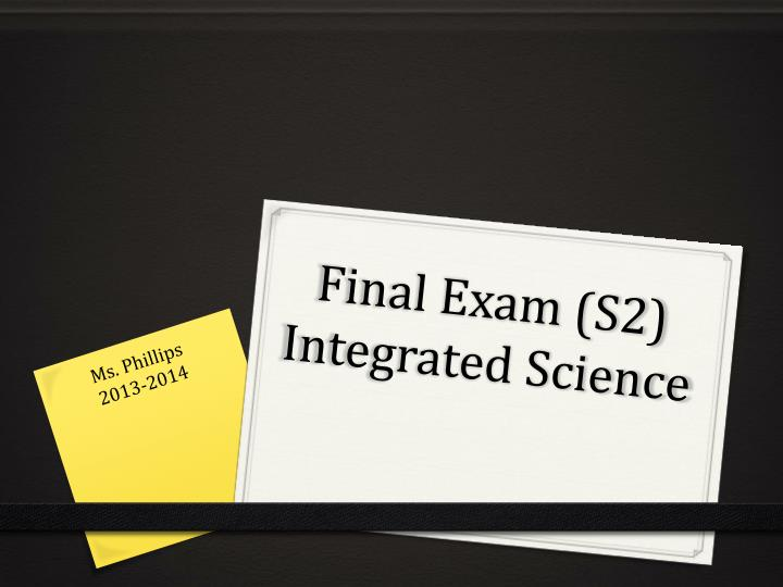 final exam s2 integrated science n.