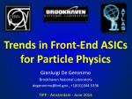 Trends in Front-End ASICs for Particle Physics
