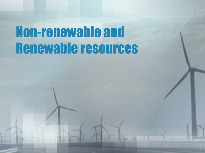non renewable and renewable resources n.