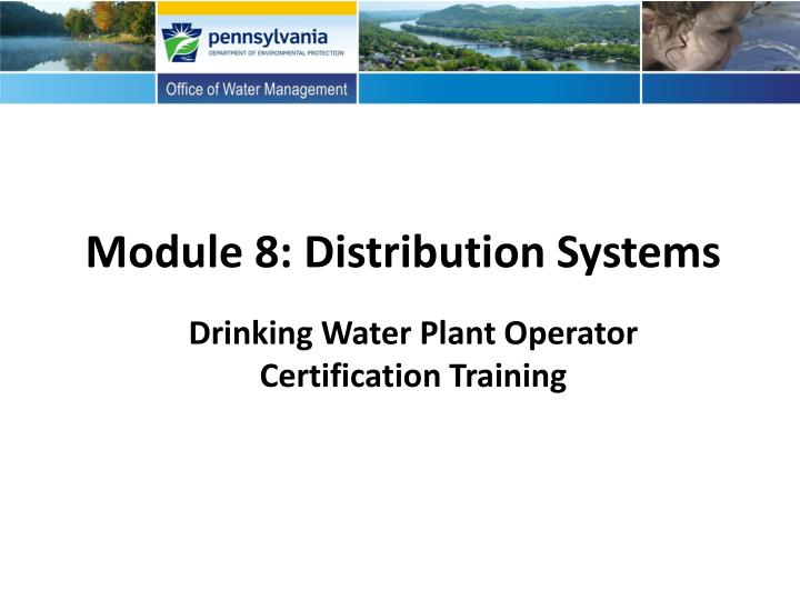 module 8 distribution systems n.