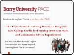 The Experiential Learning Portfolio Program: Earn College Credit for Learning From Your Work and Community Service Exp