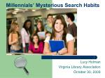 Millennials' Mysterious Search Habits