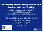 Addressing Maternal Depression and Trauma in Home Visiting