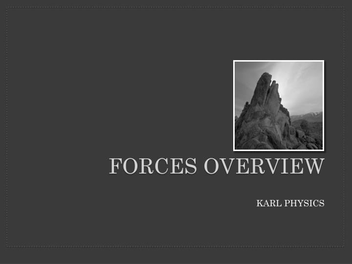 forces overview n.