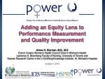 Adding an Equity Lens to Performance Measurement  and Quality Improvement