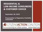 Residential & Low-Income Consumers & Customer Choice