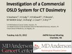 Investigation of a Commercial OSLD System for CT Dosimetry