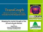 Mapping the market thought of the  Oil and oilseeds  Market by  Nagaraj Meda,  Chairman & Managing Director, TransGr
