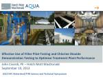 Effective Use of Filter Pilot Testing and Chlorine Dioxide Demonstration Testing to Optimize Treatment Plant Performa