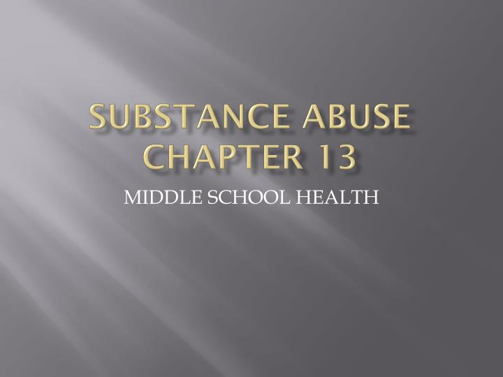substance abuse chapter 13 n.