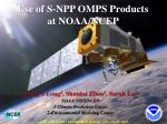 Use of S-NPP OMPS Products at NOAA/NCEP