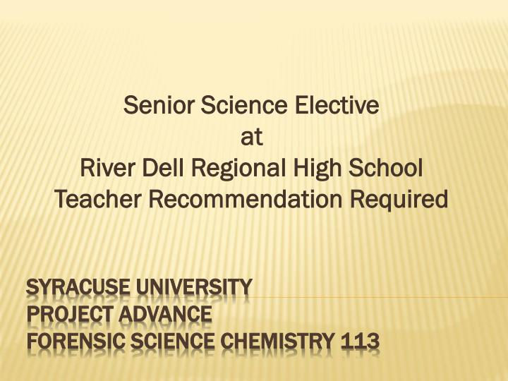 senior science elective at river dell regional high school teacher recommendation required n.