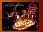 Prayer,  lights, food, and remembrances Cultural Celebrations Around the world for the departed.