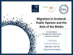 Migration in Scotland: Public Opinion and the Role of the Media