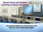 Shared Goals and Student Learning at Indiana University