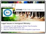 Legal Issues in Immigrant Ministry: Immigration 101 with Religious Worker Visa Examples Church Liability Myths/Facts; an