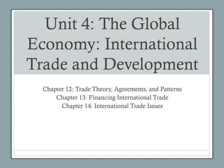 unit 4 the global economy international trade and development n.