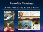 Benefits Sharing : A New Tool for the National Parks