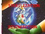 STERILIZATION & DISINFECTION