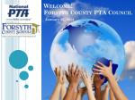Welcome! Forsyth County PTA Council