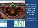 Economic and Demographic Projections  for  the City  of Denton : An Update