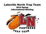 Lakeville North Trap Team 2014 Spring Informational Meeting