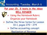 Accounting,  Tuesday,  March  6