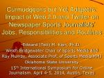 Curmudgeons but Yet Adapters: Impact of Web 2.0 and Twitter on Newspaper Sports Journalists' Jobs, Responsibilities and