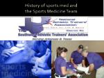 History of sports med and the Sports Medicine Team