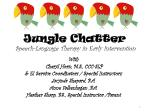 Jungle Chatter Speech-Language Therapy in Early Intervention