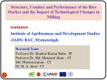 Structure, Conduct and Performance of the Rice Market and the Impact of Technological Changes in Milling
