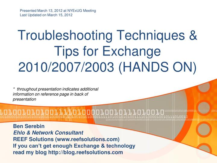 PPT - Troubleshooting Techniques & Tips for Exchange 2010/2007/2003