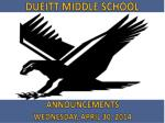 ANNOUNCEMENTS WEDNESDAY ,  APRIL 30,  2014